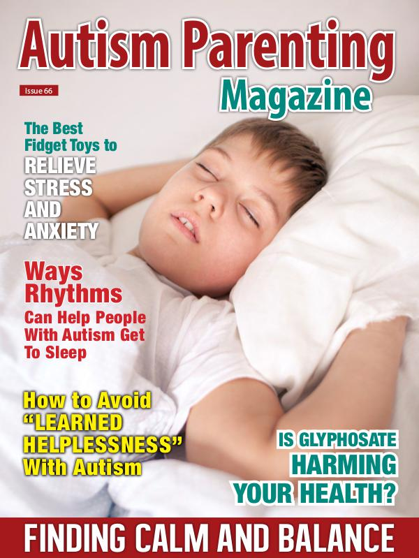 Autism Parenting Magazine Issue 66