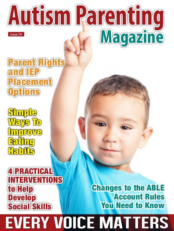 Autism Parenting Magazine Issue 74