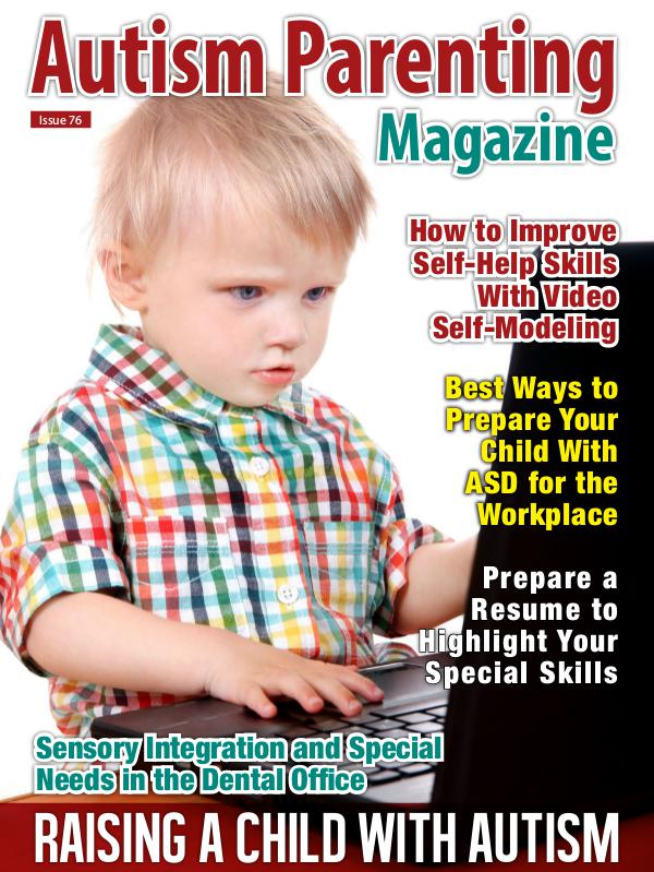 Autism Parenting Magazine Issue 76