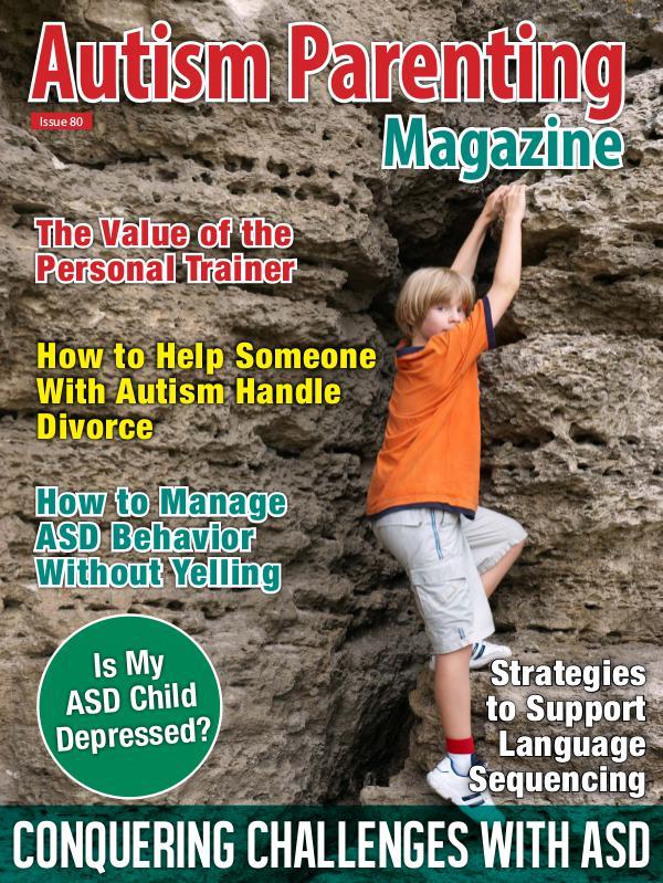 Autism Parenting Magazine Issue 80