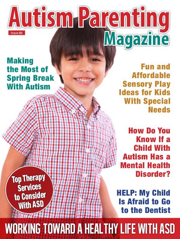 Autism Parenting Magazine Issue 86
