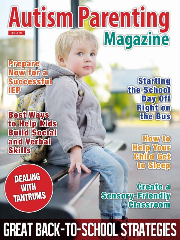 Autism Parenting Magazine Issue 91
