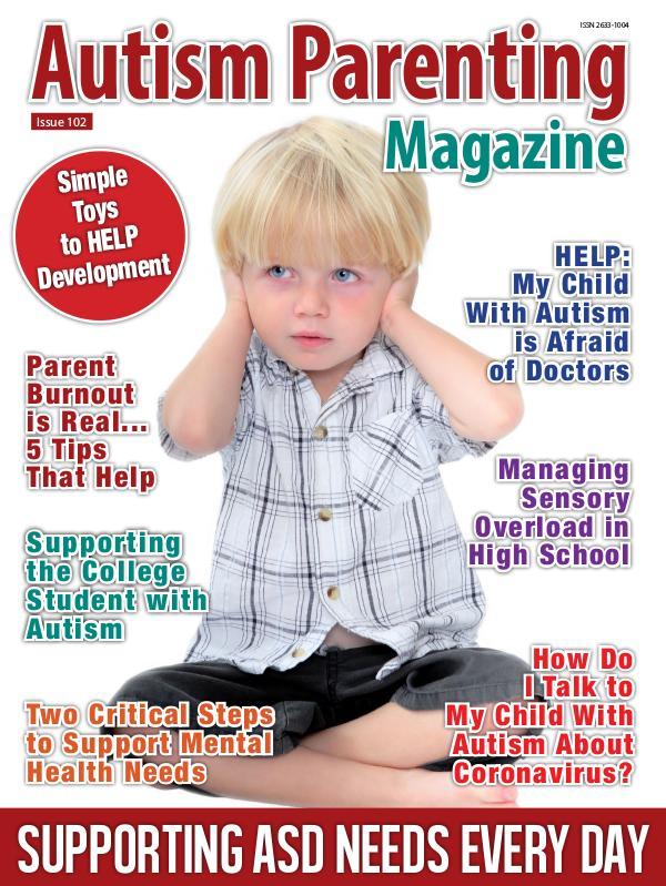 Autism Parenting Magazine Issue 102