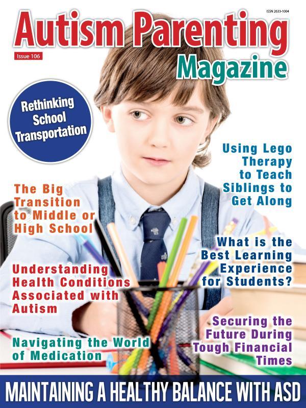 Autism Parenting Magazine Issue 106