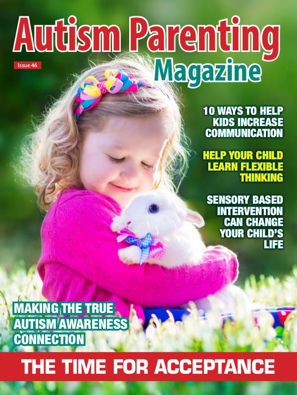 Autism Parenting Magazine Issue 46
