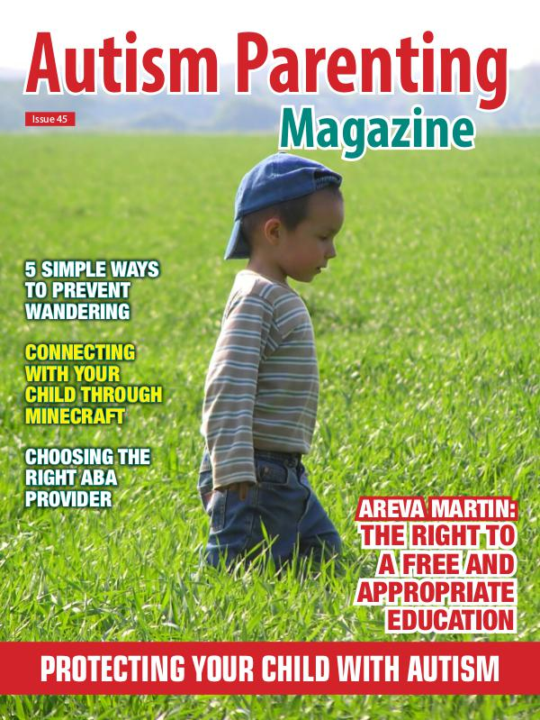 Autism Parenting Magazine Issue 45