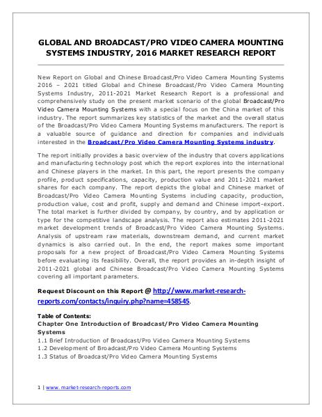 Broadcast/Pro Video Camera Mounting Systems Market Forecasts to 2021 Jun. 2016