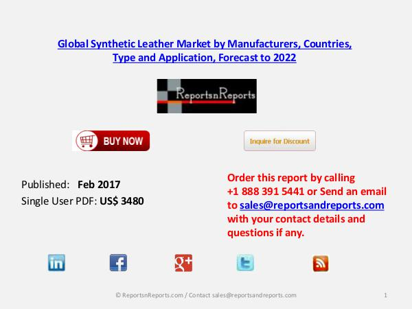 Explore Synthetic Leather market forecasts to 2022 Feb 2017