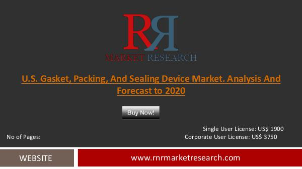 U.S. Gasket, Packing and Sealing Device Market Sep 2016