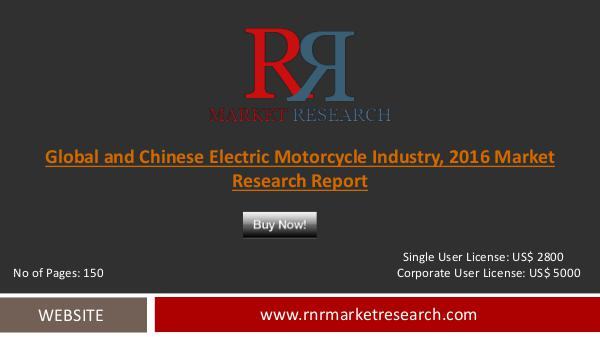Electric Motorcycle Market Analysis and Forecast by 2021 Oct 2016