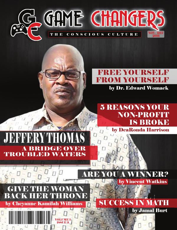 Game Changers: The Conscious Culture Volume 1 Issue 3