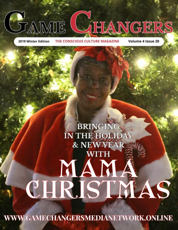 Game Changers: The Conscious Culture 2019 Winter edition feat Mama Christmas