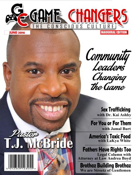 Game Changers: The Conscious Culture Volume 1 Issue 1