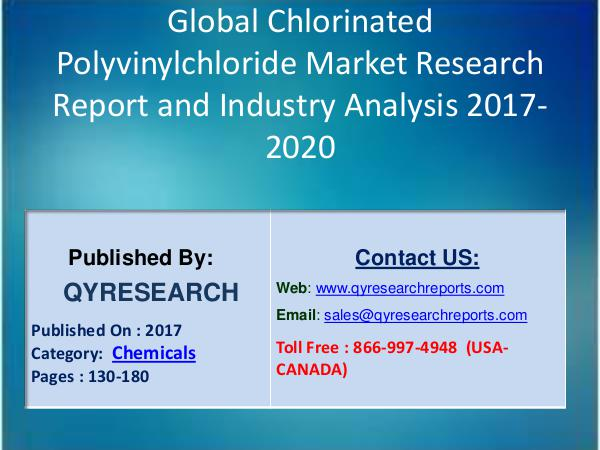 Research Report Chlorinated Polyvinylchloride (CPVC) Industry 2017