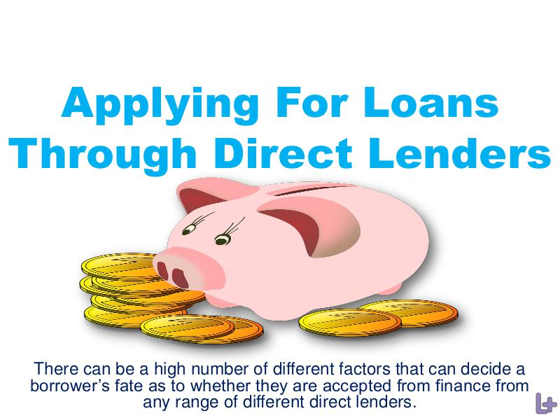 Applying For Loans Through Direct Lenders 1