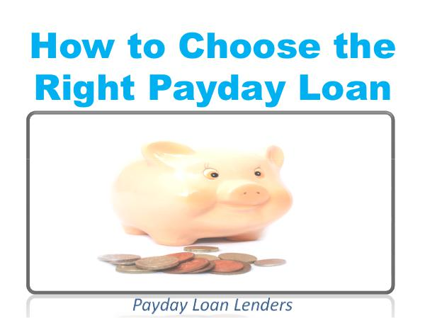 How to Choose the Right Payday Loan 1