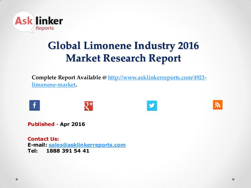 Global Limonene Market Production and Industry Share Forecast 2016 Apr 2016