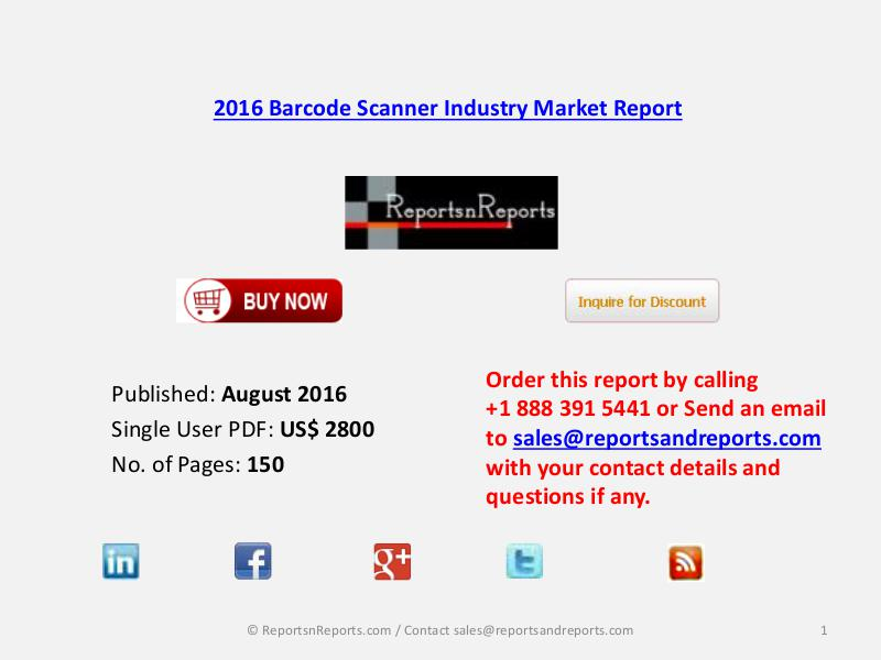 Barcode Scanner Market Development and Chinese Industry Opportunities Aug 2016