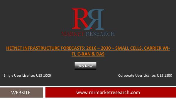 15% CAGR Expected for HetNet Infrastructure Market during 2016–2020 Nov 2016