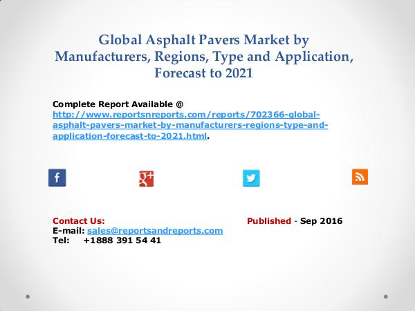 Asphalt Pavers Market by Manufacturers, Regions, Type and Application Sep 2016