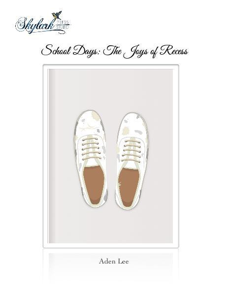 School Days: The Joys of Recess
