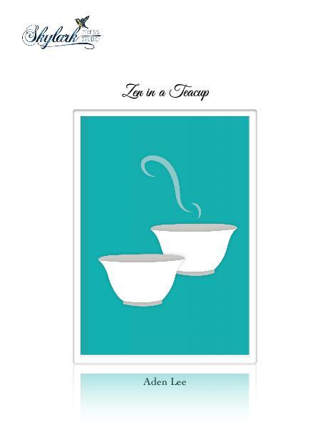 Zen in a Teacup