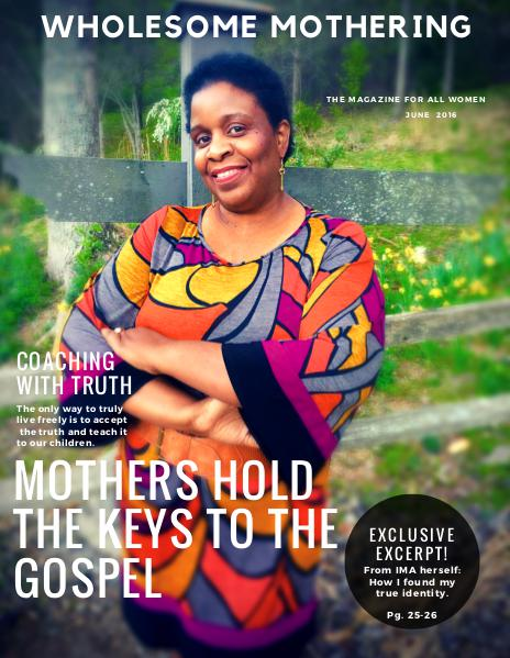 Wholesome Mothering Magazine Issue No. 1 Volume 1
