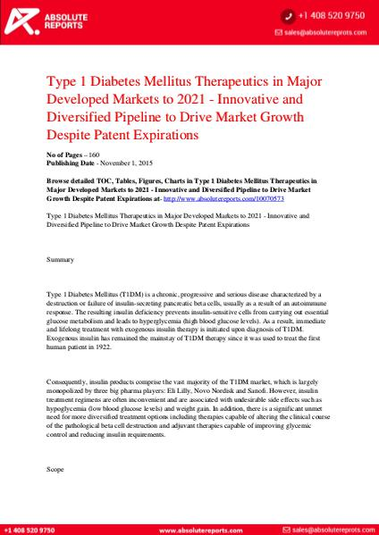 T1DM Therapeutics in Major Developed Markets Forecast to Year 2021 3