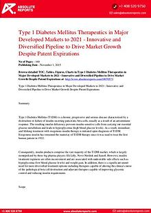 T1DM Therapeutics in Major Developed Markets Forecast to Year 2021