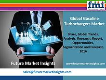 Gasoline Turbochargers Market Value Share, Supply Demand 2016-2026