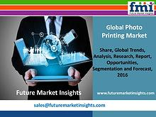 Photo Printing Market Growth and Segments,2016-2026