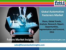 Automotive Fasteners Market with Current Trends Analysis,2016-2026