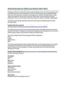 Global Polyethylene (PE) Foam Market Development Overview to 2021