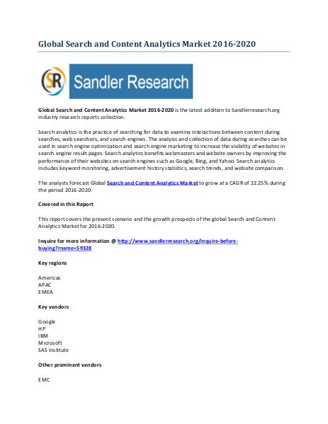 Search and Content Analytics Market 2016-2020 Global Research Report Search and Content Analytics Market 2016-2020 Glob