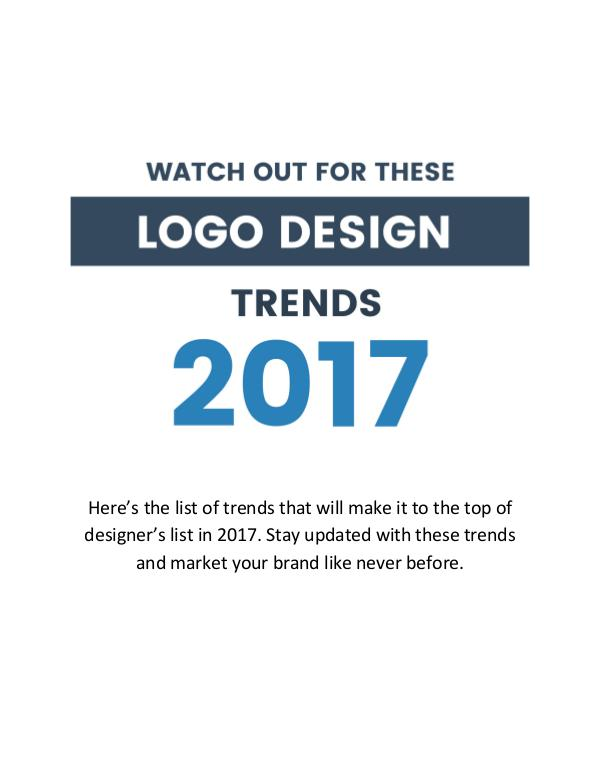 Follow these Logo design trends 2017 to get exceptional results