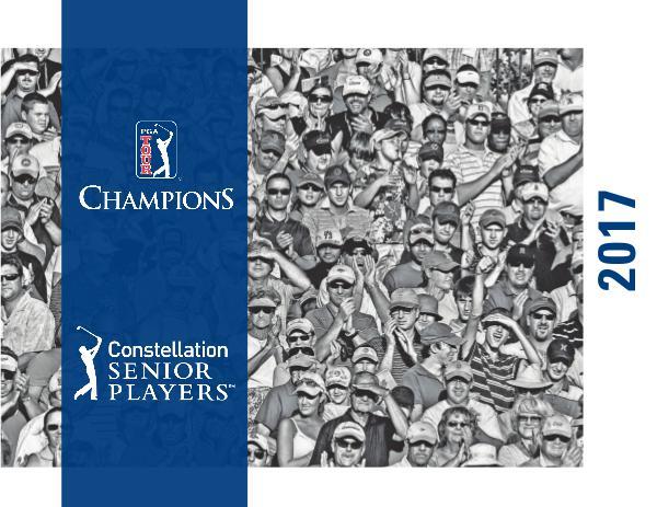 2017 Constellation SENIOR PLAYERS Championship 2017 Title Sponsor Recap - Constellation