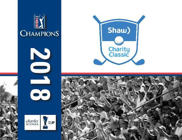 2018 Shaw Charity Classic 2018 Title Sponsor Recap - Shaw Charity Classic