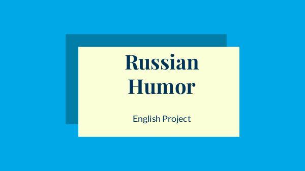 Russian humour Russian Humor
