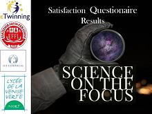 Science on the focus - Satisfaction Questionaire Report