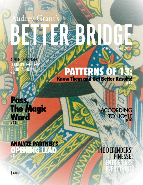AUDREY GRANT'S BETTER BRIDGE MAGAZINE March / April 2017
