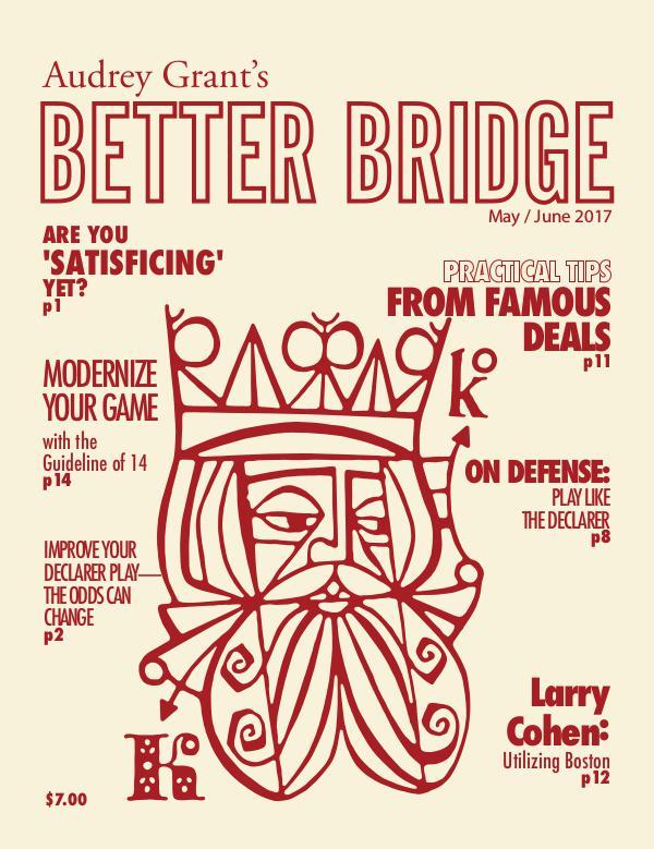 AUDREY GRANT'S BETTER BRIDGE MAGAZINE May / June 2017