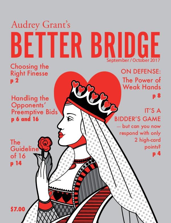 AUDREY GRANT'S BETTER BRIDGE MAGAZINE September / October 2017