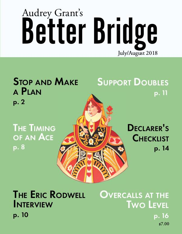 AUDREY GRANT'S BETTER BRIDGE MAGAZINE July / August 2018