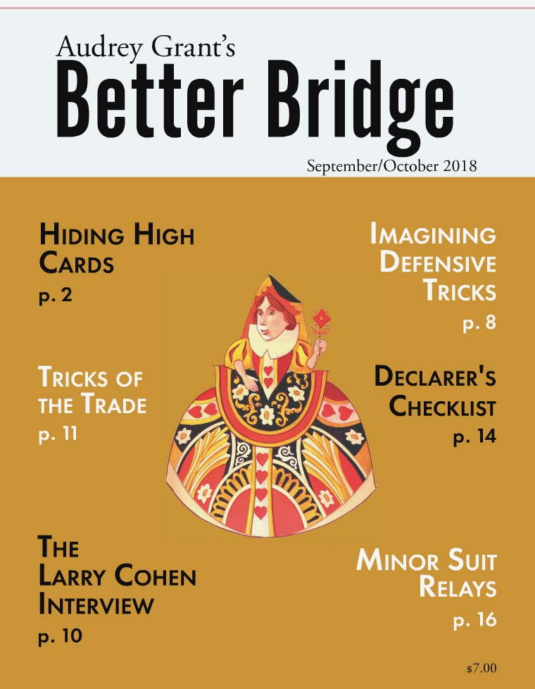 AUDREY GRANT'S BETTER BRIDGE MAGAZINE September / October 2018