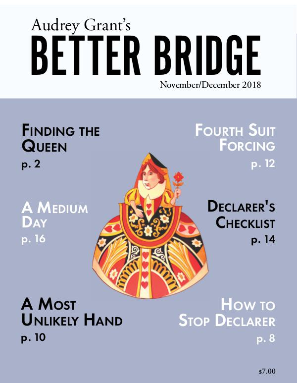 AUDREY GRANT'S BETTER BRIDGE MAGAZINE November / December 2018