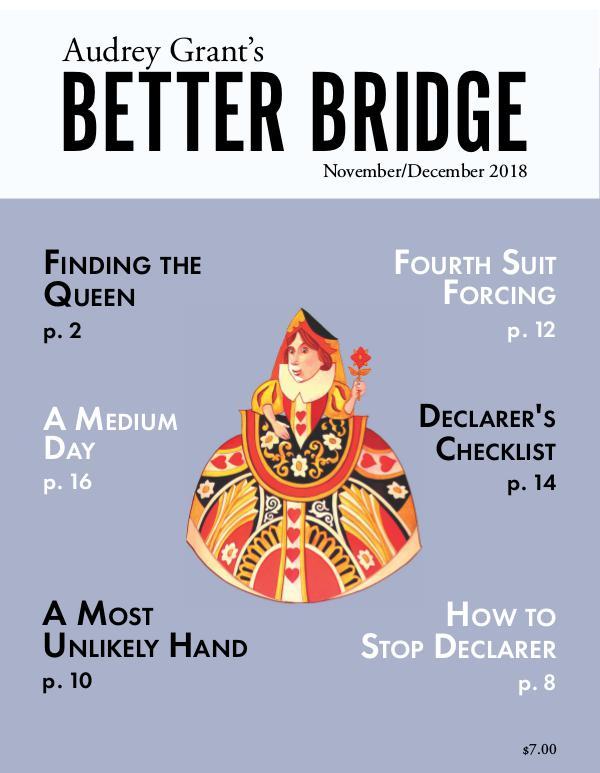 AUDREY GRANT'S BETTER BRIDGE MAGAZINE November / December 2018