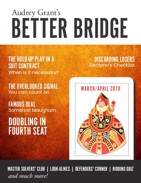 AUDREY GRANT'S BETTER BRIDGE MAGAZINE March / April 2019
