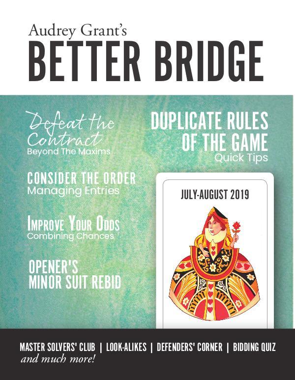 AUDREY GRANT'S BETTER BRIDGE MAGAZINE July / August 2019