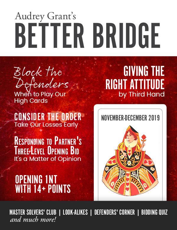 AUDREY GRANT'S BETTER BRIDGE MAGAZINE November / December 2019