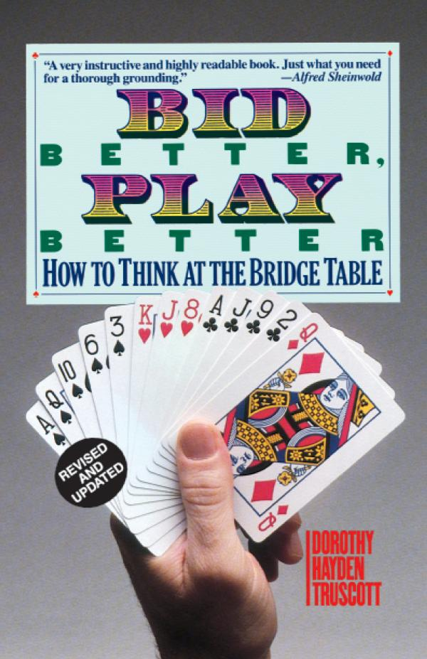 Bid Better, Play Better by Dorothy Hayden Truscott Free Copy